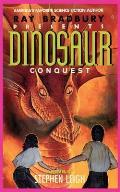 Ray Bradbury Presents Dinosaur Conquest