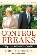 Control Freaks 10 Ways Liberals Plan to Ruin Your Life