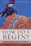 How Do I Begin Hmong American Literary Anthology
