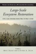 Large Scale Ecosystem Restoration