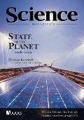 Science Magazine's State of the Planet: With a Special Section on Energy and Sustainability