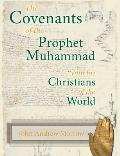 Covenants of the Prophet Muhammad with the Christians of the World