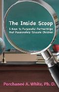 The Inside Scoop: 5 Keys to Purposeful Partnerships That Passionately Educate Children