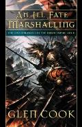 Ill Fate Marshalling the Last Chronicle of the Dread Empire Volume II