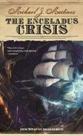 Enceladus Crisis Book Two of the Daedalus Series
