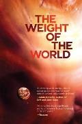 Weight of the World Volume Two of the Amaranthine Spectrum