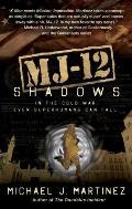Mj 12 Shadows A Majestic 12 Thriller