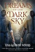 Dreams of the Dark Sky, Volume 2: The Legacy of the Heavens, Book Two