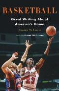 Basketball Great Writing About Americas Game