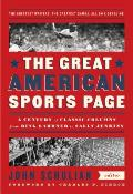Great American Sports Page A Century of Classic Columns from Ring Lardner to Sally Jenkins
