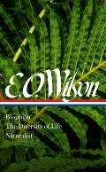 E O Wilson Biophilia The Diversity of Life Naturalist LOA 340