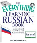 Everything Learning Russian Book Speak Write & Understand Basic Russian in No Time With CD Audio