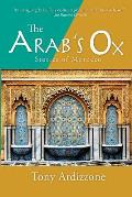 Arabs Ox Stories of Morocco