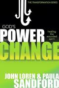 Gods Power to Change Healing the Wounded Spirit