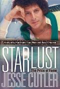 Starlust: The Price of Fame