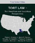 Tort Law The American & Louisiana Perspectives Third Revised Edition