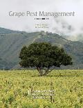 Grape Pest Management, 3RD Edition.