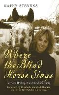 Where the Blind Horse Sings Love & Healing at an Animal Sanctuary