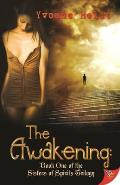 The Awakening: Book One of the Sisters of Spirits Trilogy