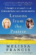 Life Lessons from the Prairie