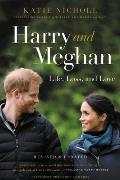 Harry & Meghan Life Loss & Love Revised & Updated