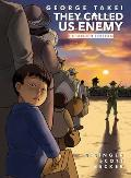 They Called Us Enemy Expanded Edition