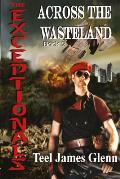 The Exceptionals Book 2: Across the Wasteland