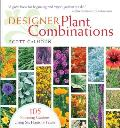 Designer Plant Combinations 105 Stunning Gardens Using Six Plants or Fewer