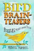 Bird Brain Teasers Puzzles Games & Avian Trivia