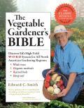 Vegetable Gardeners Bible 10th Anniversary