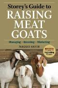 Storeys Guide to Raising Meat Goats 2nd Edition