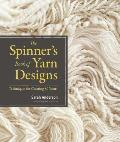 The Spinner's Book of Yarn Designs: Techniques for Creating 80 Yarns