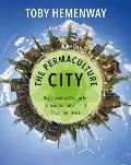 Permaculture City Regenerative Design for Urban Suburban & Town Resilience