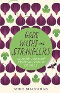 Gods Wasps & Stranglers