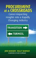 Procurement at a Crossroads: Career-Impacting Insights Into a Rapidly Changing Industry