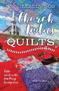 Church Ladies' Quilts
