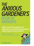 Anxious Gardeners Book of Answers
