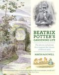 Beatrix Potters Gardening Life The Plants & Places That Inspired the Classic Childrens Tales