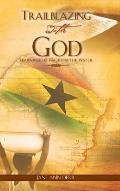 Trailblazing with God
