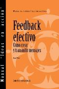 Feedback That Works: How to Build and Deliver Your Message (Spanish for Spain)