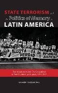 State Terrorism and the Politics of Memory in Latin America: Transmissions Across the Generations of Post-Dictatorship Uruguay, 1984-2004