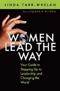 Women Lead The Way Your Guide To Stepping Up