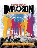 Comic Book Implosion An Oral History of DC Comics Circa 1978