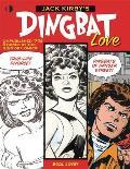 Jack Kirbys Dingbat Love