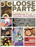 Loose Parts Inspiring Play In Young Children