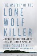 Mystery of Lone Wolf Killers