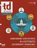 Maintaining Cohesiveness in a Distributed Government Workforce
