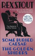 Some Buried Caesar / The Golden Spiders: Large Print Edition