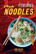 Pok Pok Noodles: Recipes From Thailand and Beyond