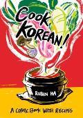 Cook Korean A Comic Book with Recipes